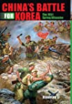 China's Battle for Korea: The 1951 Sp...