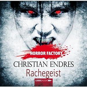 Rachegeist (Horror Factory 10) Hörbuch