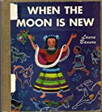 img - for When the Moon is New: A Seminole Indian Story book / textbook / text book