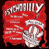 Psychobilly: All Star Psychotics