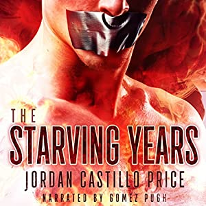The Starving Years: MMM Dystopian Romance Audiobook