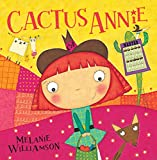 Cactus Annie Melanie Williamson