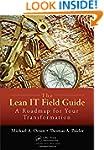 The Lean IT Field Guide: A Roadmap fo...