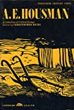 A. E. Housman: A Collection of Critical Essays (20th Century Views)