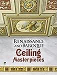 Renaissance and Baroque Ceiling Maste...
