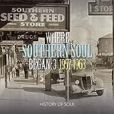 Where Southern Soul Began Volume 3