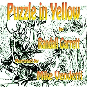 Puzzle in Yellow | [Randall Garrett]