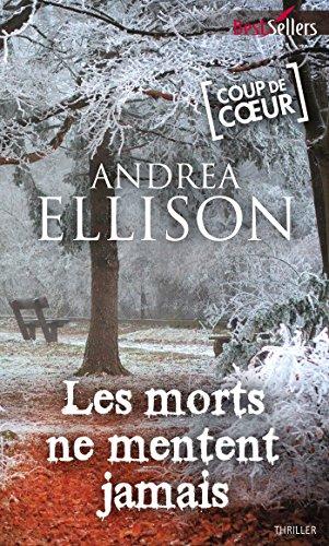 Les morts ne mentent jamais (Best-Sellers)