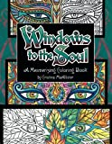 img - for Windows to the Soul: A Mesmerizing Coloring Book book / textbook / text book