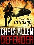 Defender: The Alex Morgan Interpol Spy Thriller Series (Intrepid 1)