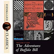 The Adventures of Buffalo Bill Audiobook by William F. Cody Narrated by Barry Eads
