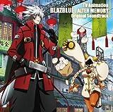 TVアニメ BLAZBLUE ALTER MEMORY オリジナルサウンドトラック