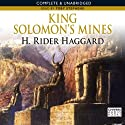King Solomon's Mines (       UNABRIDGED) by H. Rider Haggard Narrated by Toby Stephens