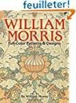 William Morris. Full-Color Patterns a...