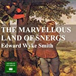 The Marvellous Land of Snergs | Edward Wyke-Smith