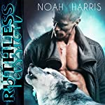 Ruthless Passion | Noah Harris