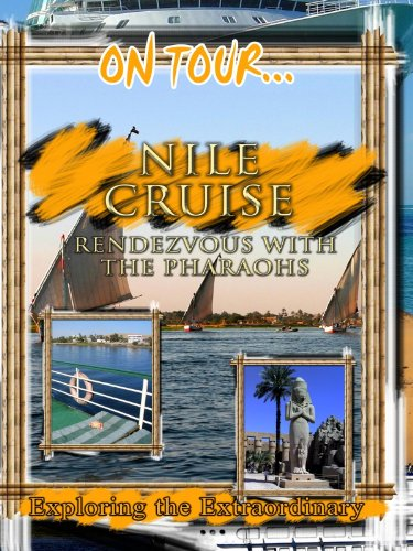 On Tour... Nile Cruise Rendezvous With The Pharaohs front-1046399