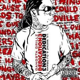 Dedication 3 Gangsta Grillz [Explicit]