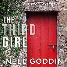 The Third Girl: Molly Sutton Mysteries, Book 1   Livre audio Auteur(s) : Nell Goddin Narrateur(s) : Becket Royce