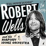 Full House Robert Wells
