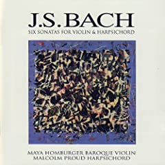 J.S. Bach: Six Sonatas for Violin &amp; Harpsichord