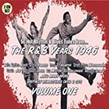 echange, troc Various - The R&B Years 1946 Vol. 1