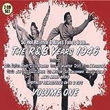 R&B Years 1946 V1 ~ R & B Years 1946