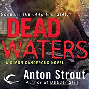 Dead Waters: Simon Canderous, Book 4 | [Anton Strout]
