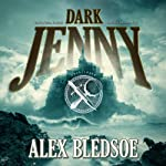 Dark Jenny: The Eddie LaCrosse Mysteries, Book 3 (       UNABRIDGED) by Alex Bledsoe Narrated by Stefan Rudnicki