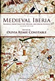 img - for Medieval Iberia: Readings from Christian, Muslim, and Jewish Sources (The Middle Ages Series) book / textbook / text book