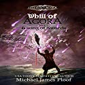 A Song of Swords: Whill of Agora, Book 3 Audiobook by Michael James Ploof Narrated by Saethon Williams