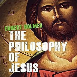 The Philosophy of Jesus Audiobook