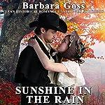 Sunshine in the Rain | Barbara Goss