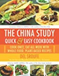 The China Study Quick & Easy Cookbook...