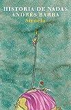 Historia de nadas (Las Tres Edades) (Spanish Edition)
