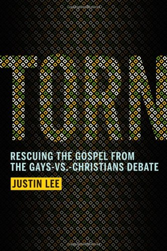 Download Torn: Rescuing the Gospel from the Gays-vs.-Christians Debate
