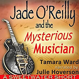 Jade O'Reilly and the Mysterious Musician Audiobook