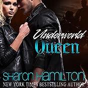 Underworld Queen   [Sharon Hamilton]