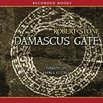 Damascus Gate | Robert Stone