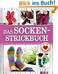 Das Socken-Strickbuch: Lieblingsmodel...