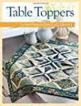 Table Toppers: Quilted Projects from...