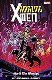 Amazing X-Men Vol. 2: World War Wendigo
