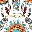 Le petit livre du coloriage : Attrape-r�ves