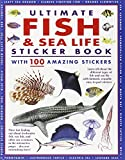 img - for Ultimate Fish & Sea Life Sticker Book: With 100 Amazing Stickers book / textbook / text book