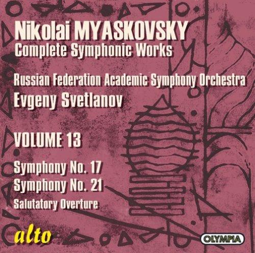 CD : MYASKOVSKY / RUSSIAN FEDERATION SYM / SVETLANOV - Symphonies 17 & 21