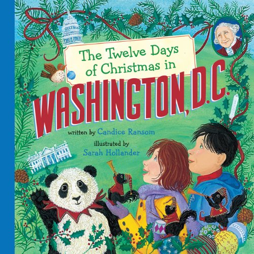 The Twelve Days of Christmas in Washington, D.C. (The Twelve Days of Christmas in America)
