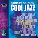 echange, troc Various Artists - Cool Jazz Essential Collection