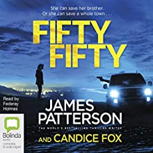 Fifty Fifty: Detective Harriet Blue, Book 2 Audiobook by James Patterson, Candice Fox Narrated by Federay Holmes