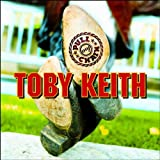 Pull My Chain ~ Toby Keith