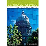 VangoNotes for American Destiny: Narrative of a Nation, 3/e, Volume 2 | Mark C. Carnes,John A. Garraty